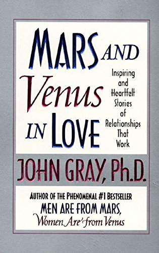 9780061098291: Mars and Venus in Love: Inspiring and Heartfelt Stories of Relationships That Work