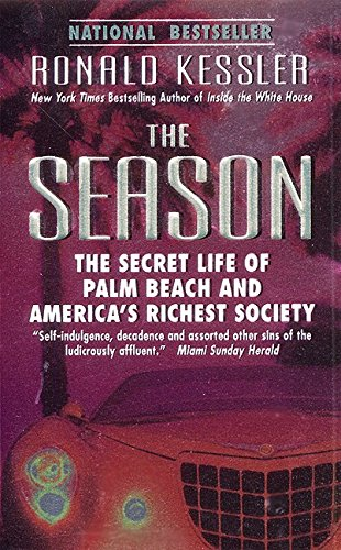9780061098420: The Season: The Secret Life of Palm Beach and America's Richest Society