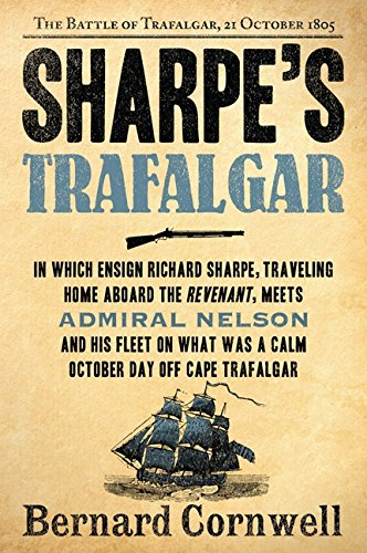 9780061098628: Sharpe's Trafalgar: The Battle of Trafalgar, 21 October, 1805