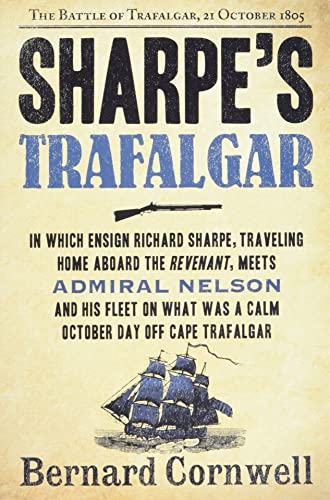 9780061098628: Sharpe's Trafalgar: Richard Sharpe & the Battle of Trafalgar, October 21, 1805 (Richard Sharpe's Adventure Series #4)