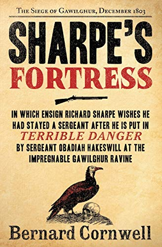 9780061098635: Sharpe's Fortress: Richard Sharpe and the Siege of Gawilghur, December 1803
