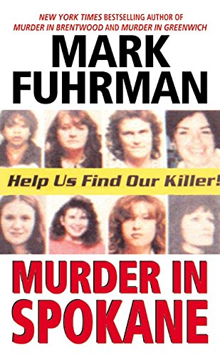 Murder In Spokane (0061098736) by Fuhrman, Mark