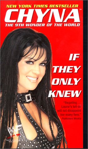 9780061098956: Chyna, The 9th Wonder of the World: If They Only Knew