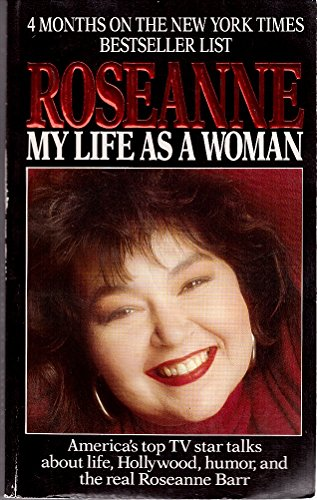 9780061099038: Roseanne: My Life As a Woman