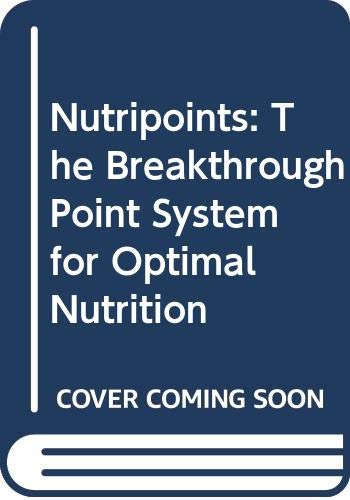 9780061099175: Nutripoints: The Breakthrough Point System for Optimal Nutrition