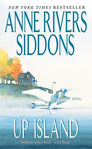 Up Island: Siddons, Anne Rivers