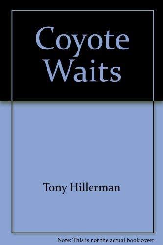 9780061099311: Coyote Waits