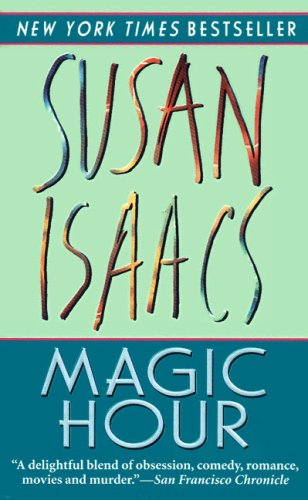 Magic Hour: Isaacs, Susan