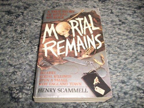 9780061099588: Mortal Remains