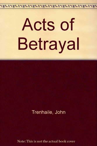 9780061099830: Acts of Betrayal