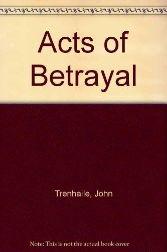 9780061099830: Acts of Betrayal
