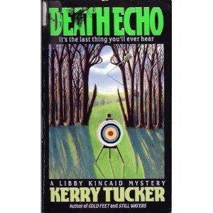 9780061099861: Death Echo: A Libby Kincaid Mystery