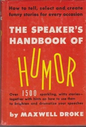 9780061102707: Speaker's Handbook of Humor