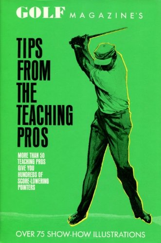 9780061107795: Golf Magazine's Tips from the Teaching Pros,