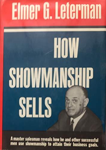 9780061110207: How Showmanship Sells