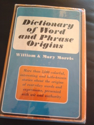 9780061112607: Dictionary of Word and Phrase Origins: v. 1