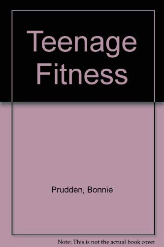 Teenage Fitness (9780061113802) by Prudden, Bonnie