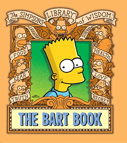 9780061116605: The Bart Book (Simpsons Library of Wisdom)