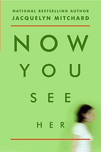 9780061116841: Now You See Her