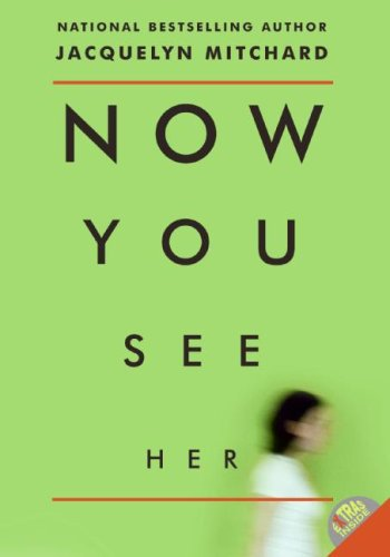 9780061116865: Now You See Her