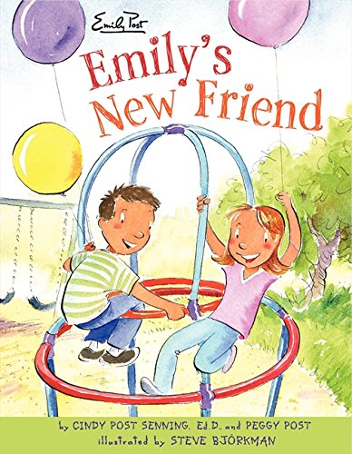 Emily's New Friend (0061117064) by Cindy Post Senning; Peggy Post