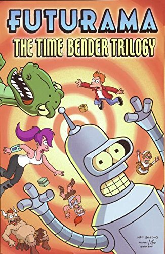 9780061118074: Futurama: The Time Bender Trilogy (Simpsons Futurama)
