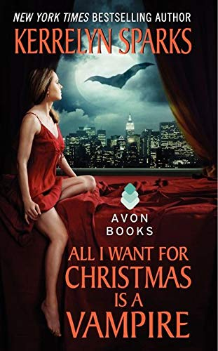 9780061118463: All I Want for Christmas Is a Vampire (Love at Stake, Book 5)
