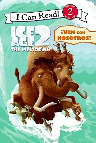 9780061119842: Ice Age 2: Join the Pack! (Spanish edition): iVen con nosotros! (I Can Read Book 2)