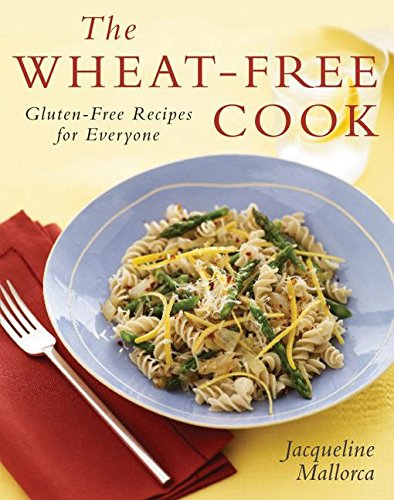 9780061119880: The Wheat-Free Cook: Gluten-Free Recipes for Everyone