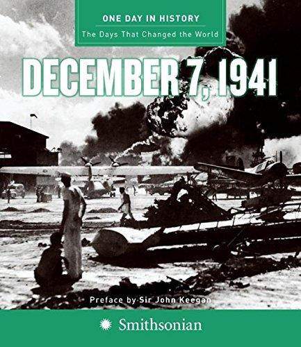 9780061120343: One Day in History: The Days that Changed the World, December 7, 1941