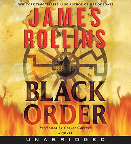 9780061120725: Black Order: A Sigma Force Novel