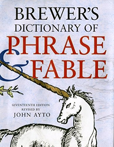 9780061121203: Brewer's Dictionary of Phrase & Fable (Brewer's Dictionary of Phrase and Fable)
