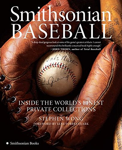 9780061121210: Smithsonian Baseball: Inside the World's Finest Private Collections