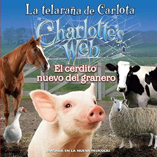 9780061122071: Charlotte's Web: New in the Barn (Spanish edition): La telarana de Carlota: El cerdito nuevo del granero