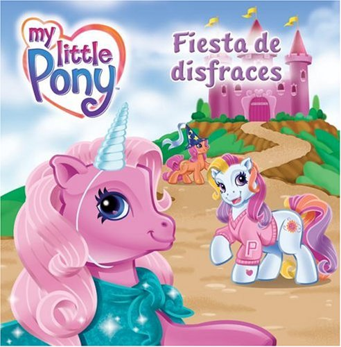 9780061122088: My Little Pony: Pony Party (Spanish edition): Fiesta de disfraces