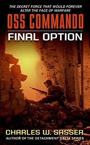 9780061122132: OSS Commando: Final Option