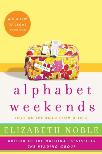 9780061122187: Alphabet Weekends: Love on the Road from A to Z