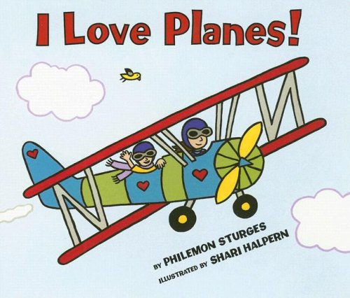9780061122675: I Love Planes! Board Book