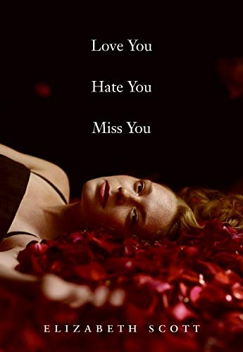 9780061122835: Love You Hate You Miss You