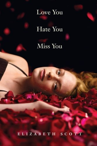 9780061122859: Love You Hate You Miss You