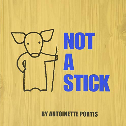 9780061123252: Not a Stick