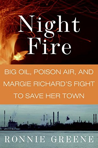 9780061123627: Night Fire: Big Oil, Poison Air, and Margie Richard's Fight to Save Her Town