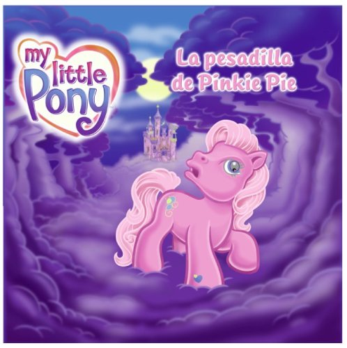 9780061123900: La Pesadilla de Pinkie Pie (My Little Pony)