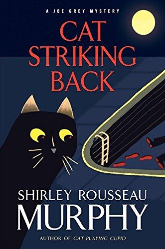 Cat Striking Back: A Joe Grey Mystery: Murphy, Shirley R