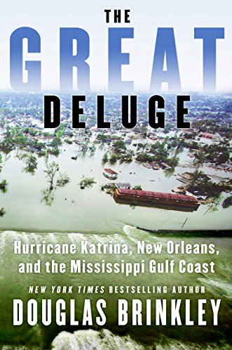 9780061124235: The Great Deluge: Hurricane Katrina, New Orleans, and the Mississippi Gulf Coast
