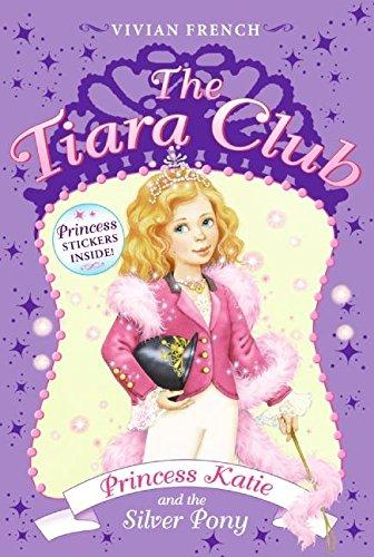 9780061124303: Princess Katie and the Silver Pony [With Stickers] (Tiara Club)