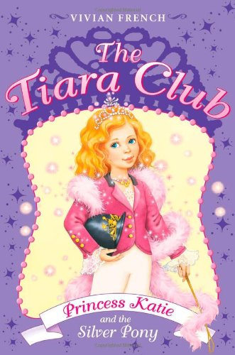 9780061124327: The Tiara Club 2: Princess Katie and the Silver Pony