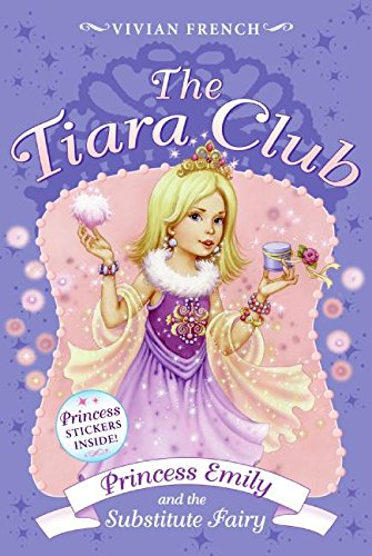 9780061124365: Tiara Club 6: Princess Emily and the Substitute Fairy, The