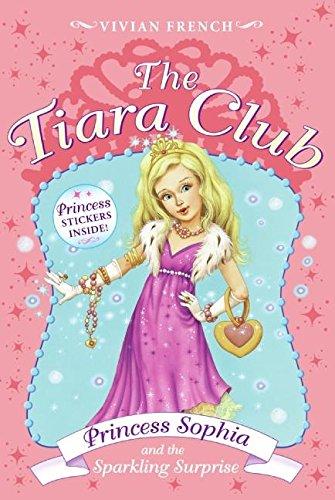 Tiara Club 5: Princess Sophia and the: French, Vivian; Gibb,