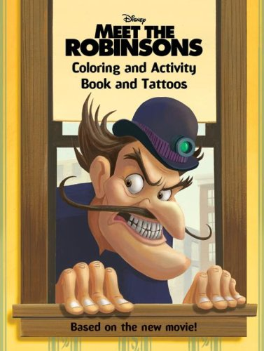 9780061124662: Meet the Robinsons: Coloring and Activity Book and Tattoos